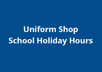 Uniform Shop Holiday Hours