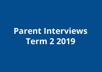 Parent Interviews Term 2