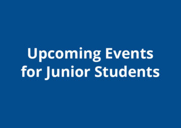 Upcoming Events Junior Students 2019