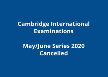 Cambridge International Exams May June 2020 Cancelled