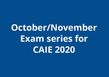 October November Caie Exams 2020