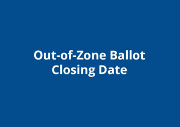 Out Of Zone Ballot Closing Date