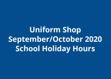 Uniform Shop September October School Holiday Hours