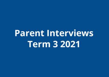 Parent interviews term 3 2021